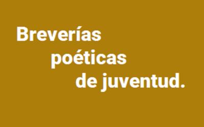 Breverías poéticas de juventud